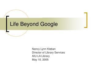 Life Beyond Google