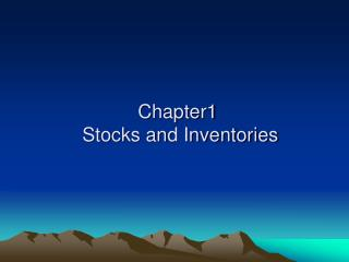 Chapter1  Stocks and Inventories