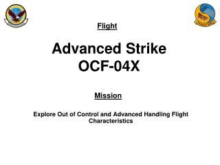 Advanced Strike OCF-04X