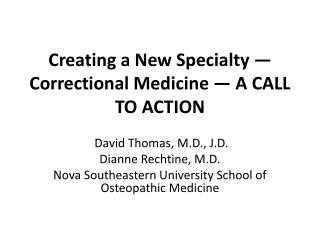Creating a New Specialty — Correctional Medicine — A CALL TO ACTION