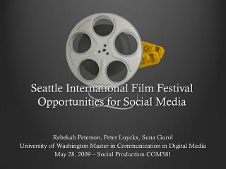 Seattle International Film Festival Opportunities for Social Media