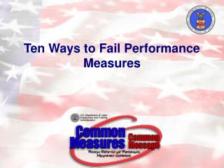 Ten Ways to Fail Performance Measures