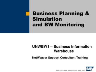 Business Planning & Simulation and BW Monitoring
