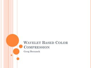 Wavelet Based Color Compression