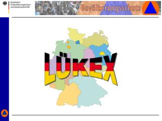 """""""Das System LÜKEX""""   Eine länder- und bereichsübergreifende Krisenmanagement-Übung"""