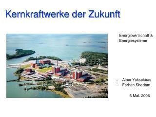 Kernkraftwerke der Zukunft