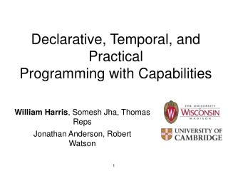 Declarative, Temporal, and Practical Programming with Capabilities