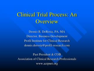 Clinical Trial Process: An Overview