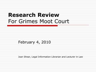 Research Review For Grimes Moot Court