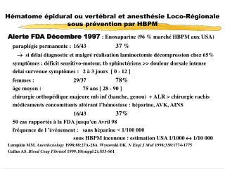Hématome épidural ou vertébral et anesthésie Loco-Régionale sous prévention par HBPM