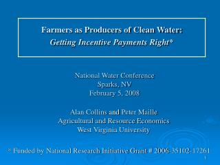 Alan Collins  and  Peter Maille  Agricultural and Resource Economics West Virginia University