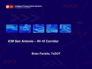 ICM San Antonio   IH-10 Corridor