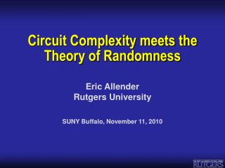 Circuit Complexity meets the Theory of Randomness