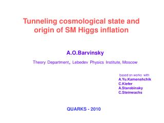 Tunneling cosmological state and origin of SM Higgs inflation