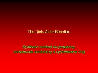 The Diels-Alder Reaction