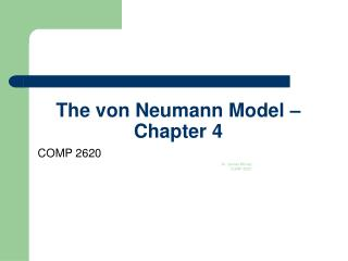 The von Neumann Model � Chapter 4