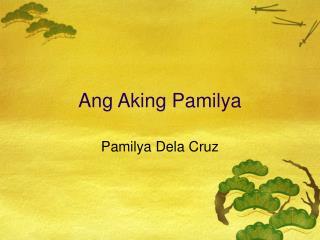 Ang Aking Pamilya