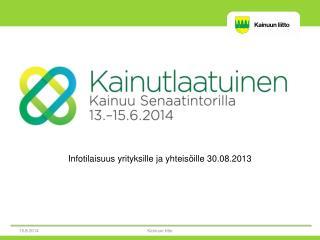 Infotilaisuus yrityksille ja yhteisöille 30.08.2013