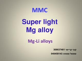 Mg-Li alloys