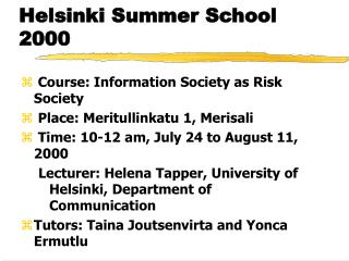 Helsinki Summer School 2000