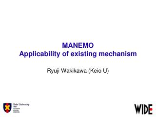 MANEMO  Applicability of existing mechanism