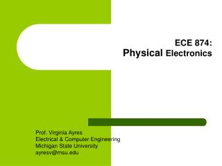 ECE 874: Physical  Electronics