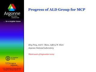 Progress of ALD Group for MCP