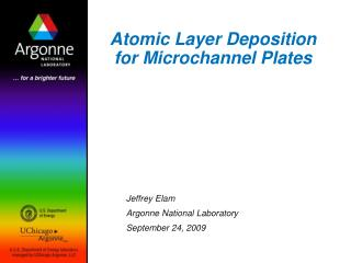 Atomic Layer Deposition for Microchannel Plates