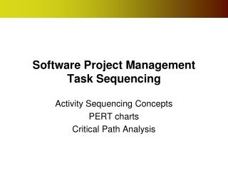 Software Project Management Task Sequencing