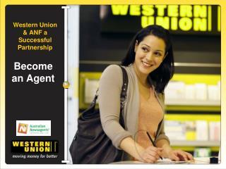 Western Union & ANF a Successful Partnership