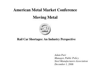 American Metal Market Conference Moving Metal