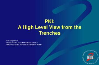 PKI:  A High Level View from the Trenches