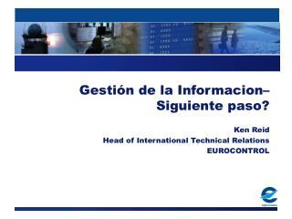 Gestión de la Informacion– Siguiente paso?