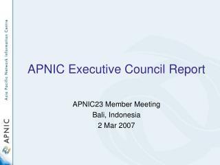 APNIC Executive Council Report
