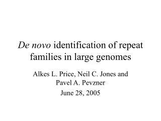 De novo  identification of repeat families in large genomes