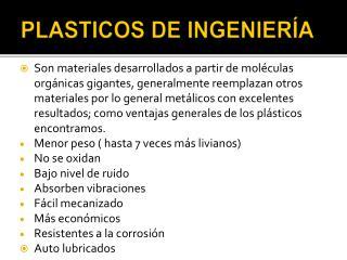 PLASTICOS DE INGENIER A