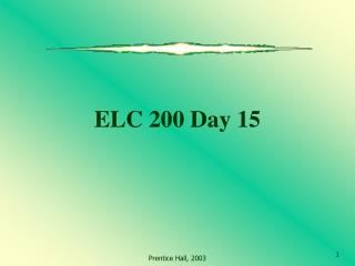 ELC 200 Day 15