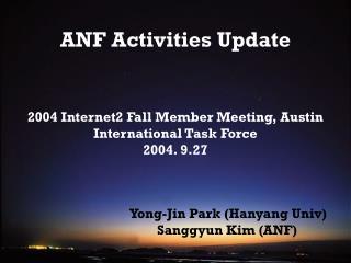 ANF Activities Update