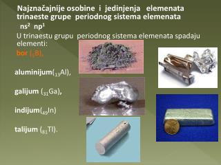 Najznačajnije osobine i jedinjenja elemenata trinaeste grupe periodnog sistema elemenata