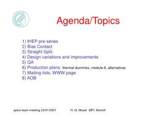 Agenda/Topics