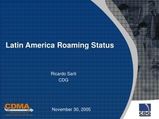 Latin America Roaming Status