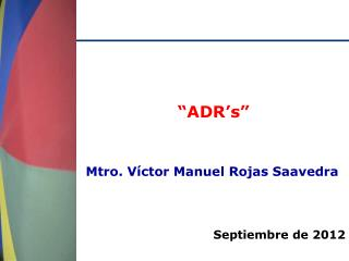 """""""ADR's"""""""