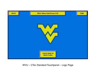 WVU – CTec Standard Touchpanel – Logo Page