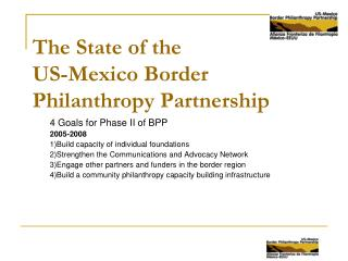 The State of the  US-Mexico Border Philanthropy Partnership
