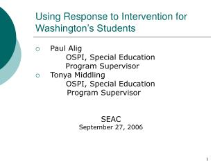 Using Response to Intervention for Washington s Students