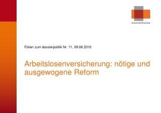 Folien zum dossierpolitik Nr. 11, 09.08.2010