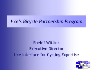 I-ce's Bicycle Partnership Program