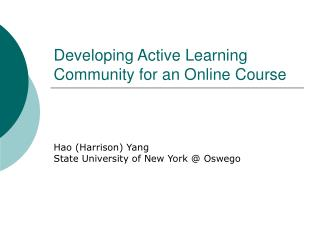 Developing Active Learning Community for an Online Course