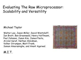 Evaluating The Raw Microprocessor: Scalability and Versatility