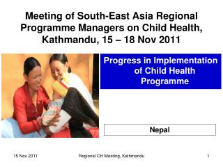 Progress in Implementation of Child Health Programme